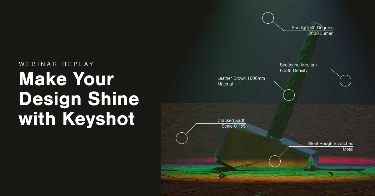 Make Your Design Shine with KeyShot